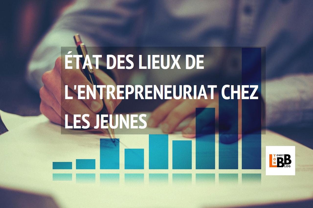 État des lieux de l'entrepreneuriat chez les jeunes